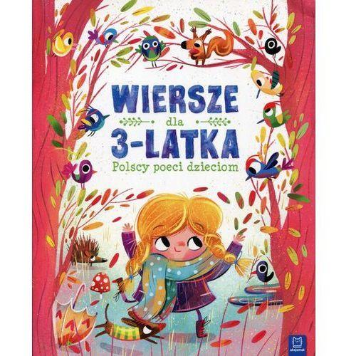 Wiersze dla 3-latka Polscy poeci dzieciom - Praca zbiorowa (9788381060905)