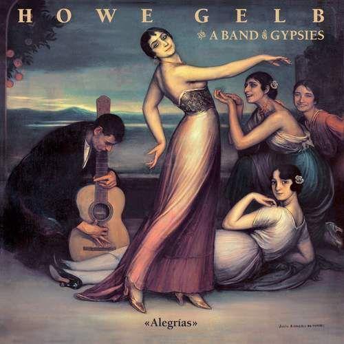 Howe & A Band Of Gypsies, Gelb - Alegrias (0809236116628)