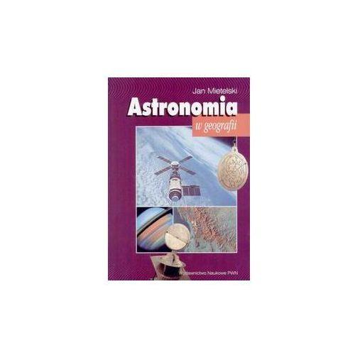 Astronomia w geografii. Darmowy odbiór w niemal 100 księgarniach!, PWN