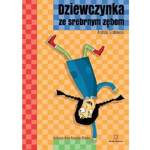 Dziewczynka ze srebrnym zębem - Andrzej Grabowski, Andrzej Grabowski