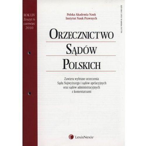 Orzecznictwo Sądów Polskich 6/2010 (80 str.)