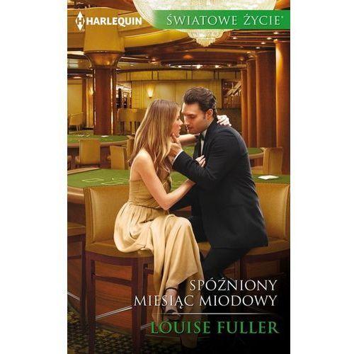 Spóźniony miesiąc miodowy - Louise Fuller (EPUB) (160 str.)
