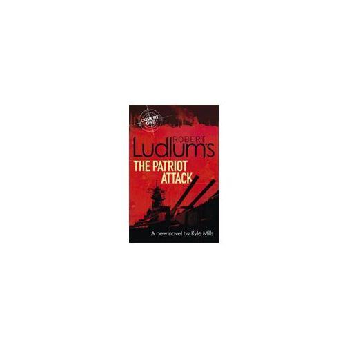 Robert Ludlum's The Patriot Attack (9781409149378)