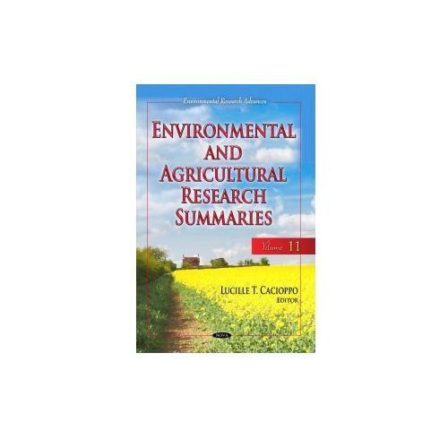 Environmental & Agricultural Research Summaries (with Biographical Sketches) (9781536114188)
