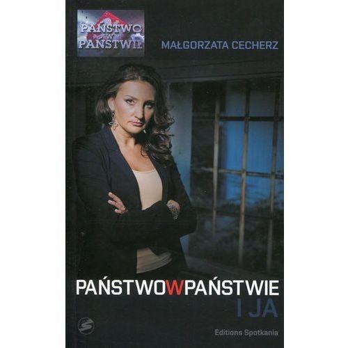 Państwo w państwie i ja - Małgorzata Cecherz (9788379652686)