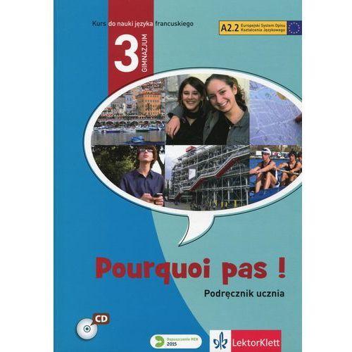 Pourquoi pas 3 Podręcznik ucznia - Michele Bosquet, Yolanda Rennes