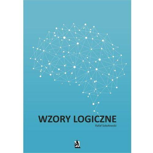 Wzory logiczne - Rafał Sokołowski - ebook