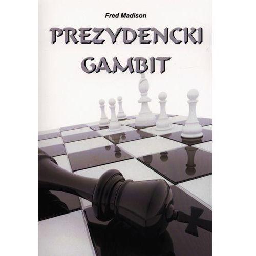 Prezydencki gambit (252 str.)