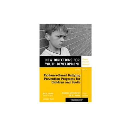Evidence-Based Bullying Prevention Programs for Children and Youth