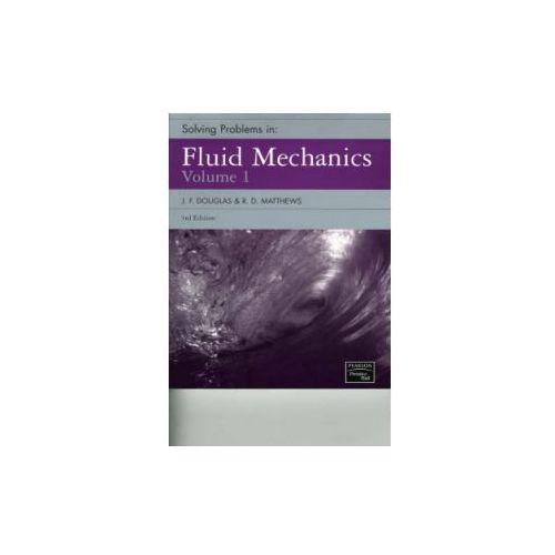 Solving Problems in Fluid Mechanics Vol 1