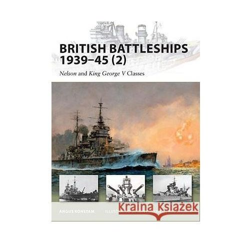 British Battleships 1939-45 (2): Nelson and King George V Classes (9781846033896)