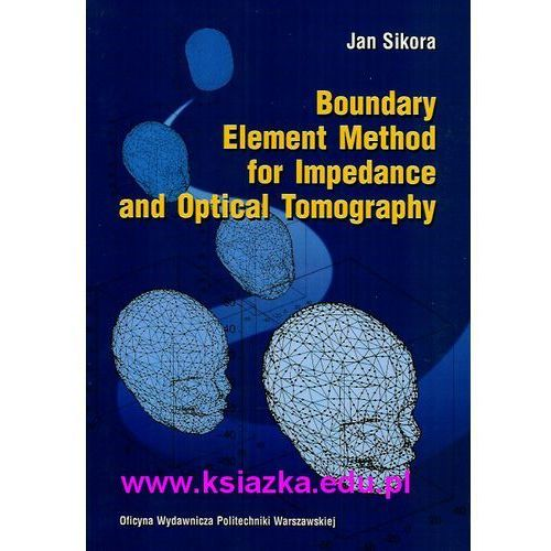 Boundary Element Method for Impedance and Optical Tomoggraphy (2007)