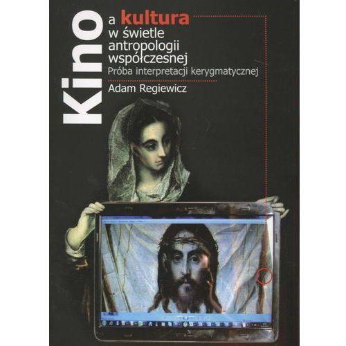 Kino a kultura w świetle antropologii wspólczesnej + zakładka do książki GRATIS, oprawa broszurowa