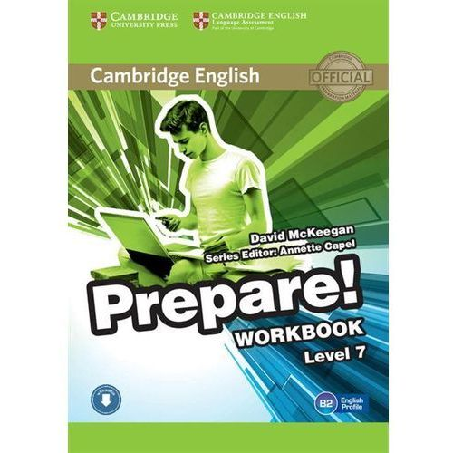 CAMBRIDGE ENGLISH PREPARE! 7 WORKBOOK WITH AUDIO*natychmiastowawysyłkaod3,99 (84 str.)