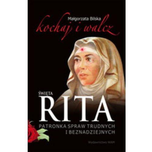 Święta Rita patronka spraw trudnych i beznadziejnych (296 str.)