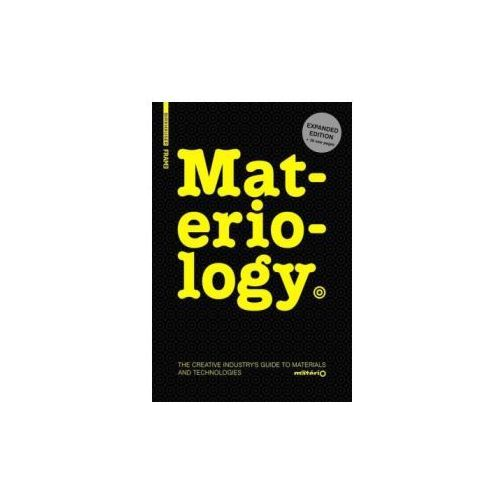 Materiology The Creative Industry's Guide to Materials and Technologies (9783038212546)