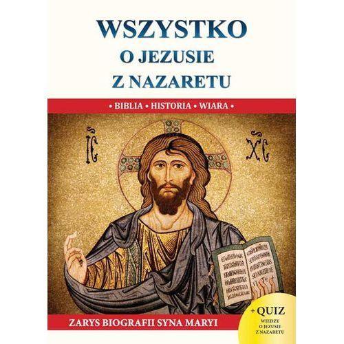 Wszystko o jezusie z nazaretu s - jeśli zamówisz do 14:00, wyślemy tego samego dnia. darmowa dostawa, już od 99,99 zł. marki Jacek molka
