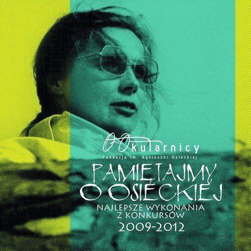 Pamiętajmy O Osieckiej - Najlepsze Wykonania Z Konkursów 2009-2012 - Różni Wykonawcy (Płyta CD)