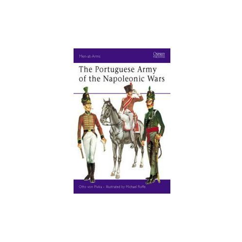 Portuguese Army of the Napoleonic Wars (9780850452518)