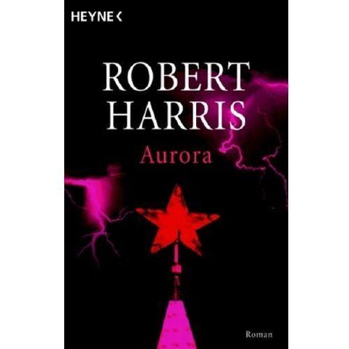 Robert Harris, Christel Wiemken - Aurora (9783453432093)
