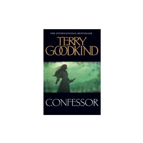 Confessor, Terry Goodkind