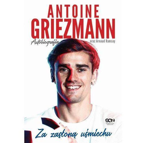 Antoine Griezmann. Za zasłoną uśmiechu - Antoine Griezmann, Arnaud Ramsay (EPUB)