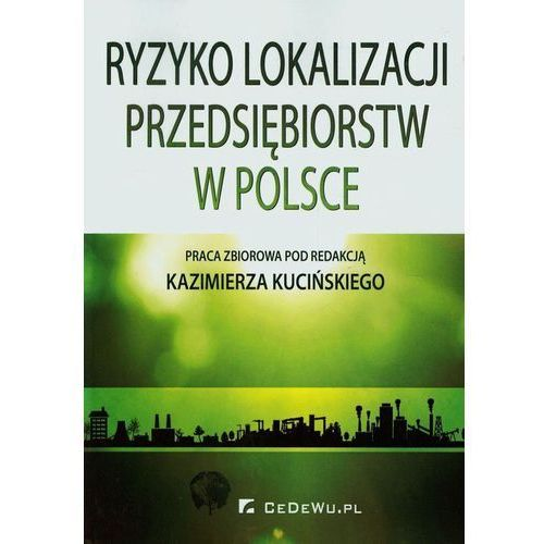 Ryzyko lokalizacji przedsiębiorstw w Polsce, CeDeWu