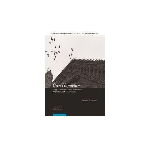 Cień Hamleta [Ratuszna Hanna], Wydawnictwo Naukowe UMK