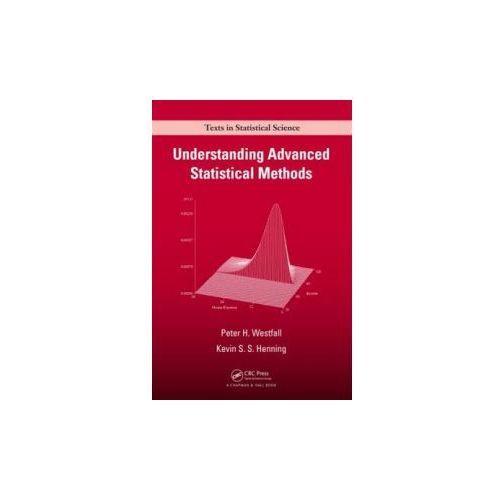 Understanding Advanced Statistical Methods (9781466512108)