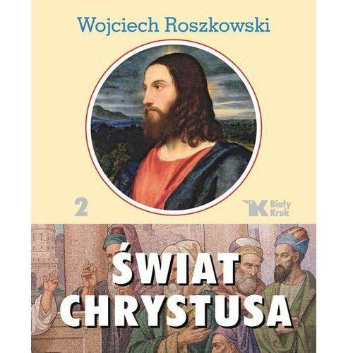 Świat Chrystusa T.2 (9788375532227)