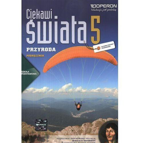 Przyroda SP KL 5. Podręcznik. Ciekawi świata (2013) (2013)
