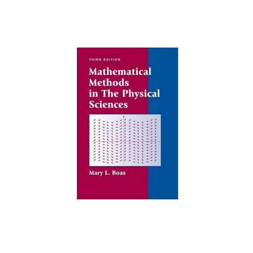 Mathematical Methods in the Physical Sciences (9780471198260)