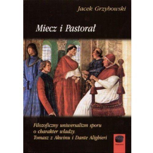 Miecz i pastorał - Jacek Grzybowski (461 str.)