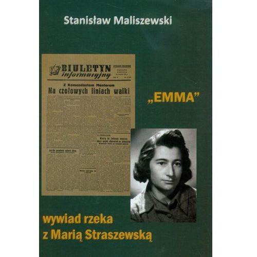 Emma wywiad rzeka z Marią Straszewską, Stanisław Maliszewski