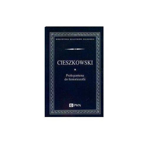 Prolegomena do historiozofii - August Cieszkowski