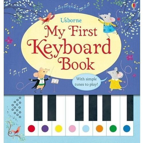 My First Keyboard Book, Usborne Publishing Ltd