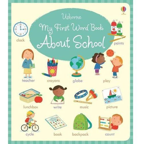 My First Word Book About School, Holly Bathie