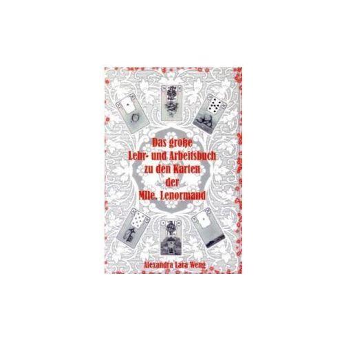 Das große Lehr- und Arbeitsbuch zu den Karten der Mlle. Lenormand (9783833493430)