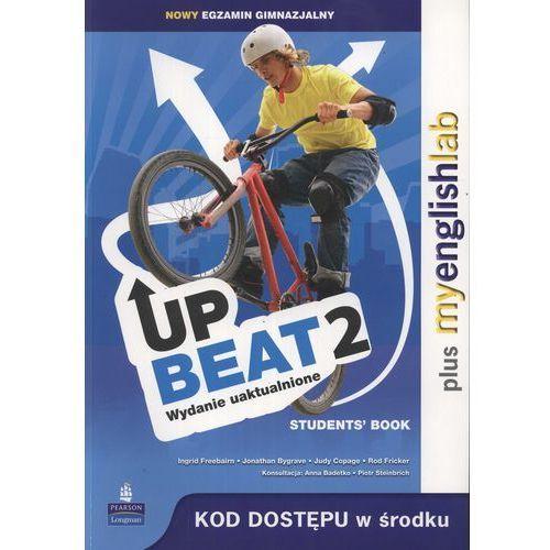 UpBeat 2. Klasa 2, gimnazjum. Język angielski. Podręcznik + MyEnglishLab, Pearson Education