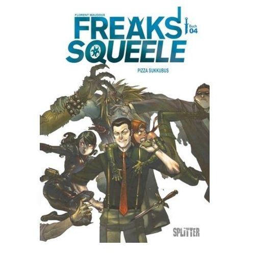Freaks' Squeele - Pizza Sukkubus. Bd.4