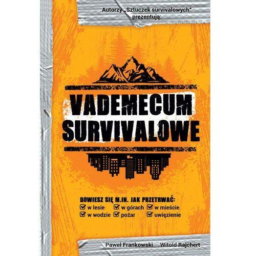 """Książka """"vademecum survivalowe"""" p. frankowski, witold rajchert marki Wydawca frankowski paweł"""