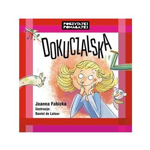 """Książka """"Poczytajki pomagajki. Dokuczalska"""" Wydawnictwo Muza 9788377586983 (9788377586983)"""