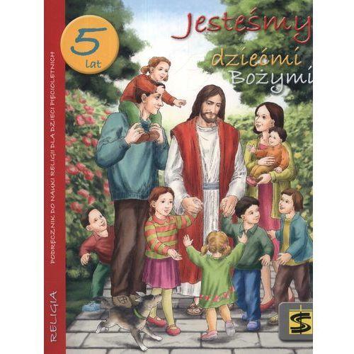 Jesteśmy dziećmi Bożymi 5 lat podręcznik (98 str.)
