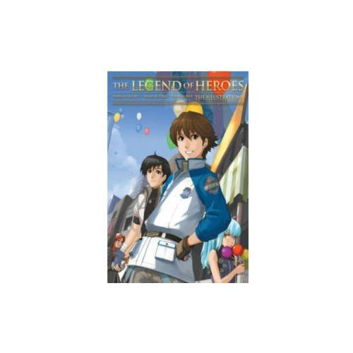 Legend of Heroes: The Illustrations (9781926778914)