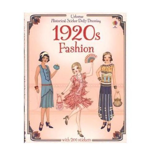 Historical Sticker Dolly Dressing: 1920s Fashion, Bone, Emily