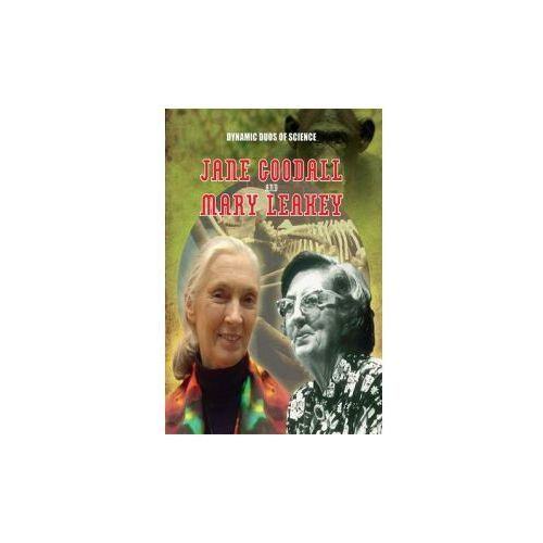 Dynamic Duos of Science: Jane Goodall and Mary Leaky (9781445144818)