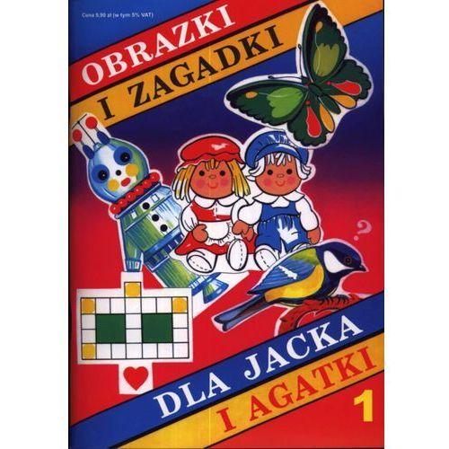 Obrazki i zagadki dla Jacka i Agatki 1 (80 str.)