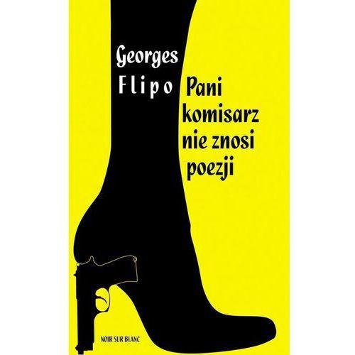 Pani komisarz nie znosi poezji, Flipo, Georges
