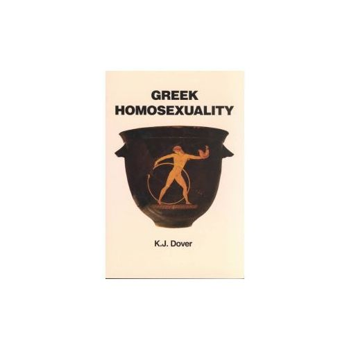Greek Homosexuality: Updated and with a New PostScript (9780674362703)