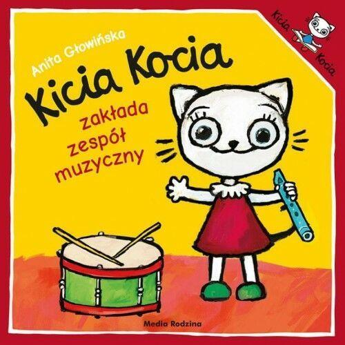 Anita Głowińska - Kicia Kocia zakłada zespół muzyczny